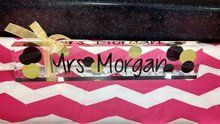 "10"" Acrylic Desk Name Plate with your choice of two colors and personalized."