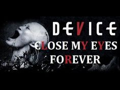 """★ Device ★ """"Close My Eyes Forever"""" feat. Lzzy Hale Lyrics on screen HD - YouTube"""