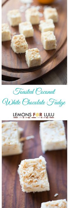 The perfect food gift during any time of the year is this easy recipe for toasted coconut white chocoalte fudge!  It's so rich, creamy, nutty and sweet! lemonsforlulu.com