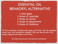Essential Oil Benadryl Alternative www.mydoterra.com/kimparish