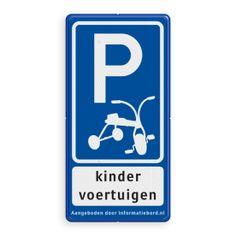 Verkeersbord E08 kinderfiets VUmc - Parkeer- / informatieborden - Alle parkeerborden | Informatiebord.nl