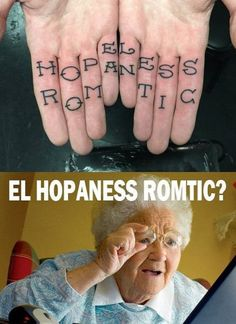 I demand an El Hopeless Romtic film lol