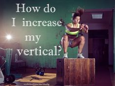 "Increase your vertical with VolleyVert today. Listen to the episode    Plyometrics & Flexibility As discussed in the first ""jump higher"" episode, if you"