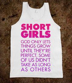 i may not be really short but i am still short