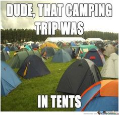 Camping Meme   Funny Pictures,