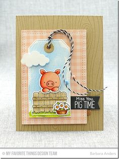 Hog Heaven, Hog Heaven Die-namics, Blueprints 29 Die-namics, Whimsical Woodgrain Background, Stitched Traditional Tag STAX Die-namics, Wonky Stitched Rectangle STAX Die-namics, Puffy Clouds Die-namics - Barbara Anders  #mftstamps