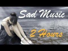 Sad songs: Sad Music & Sad Song For Reflection - great for writing funeral scenes and deaths.  :'(