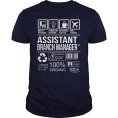 Awesome Tee For Assistant Branch Manager T Shirts, Hoodies. Get it here ==► https://www.sunfrog.com/LifeStyle/Awesome-Tee-For-Assistant-Branch-Manager-102853254-Navy-Blue-Guys.html?57074 $22.99