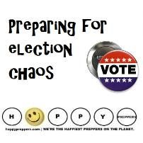 How to PREPARE for ELECTION CHAOS! http://happypreppers.com/elections.html  #preppertalk #prepping #preparedness #preppers