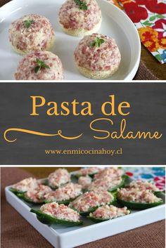 Receta para una deliciosa y sencilla pasta de salame para tus canapés. Chilean Recipes, Chilean Food, Salty Foods, English Food, 30 Minute Meals, Antipasto, Dip Recipes, Cute Food, Cooking Time