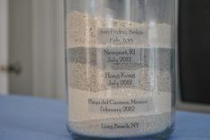 Sand from beaches we have been to.