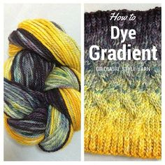 How to dye gradient or ombre style yarn