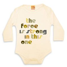 film quote babygrows 'the force is strong' by twisted twee | notonthehighstreet.com