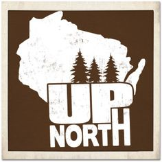 Wisconsin Up North T-shirt
