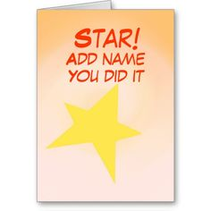Star, You did it. Congratulations Card customize