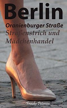 prostituierte berlin oranienburger straße geschlechtsverkehr bio