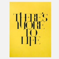 Theres' More To Life 18x24 print by Ugmonk