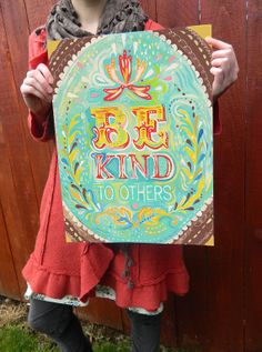 On its way to me: Be kind to others print from The Wheatfield's Etsy shop ($22)