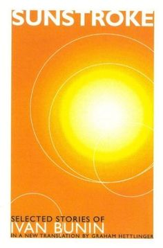 Sunstroke: Selected Stories by Ivan Bunin Western Canon, Russian Literature, Got Books, Electronic Music, Book Recommendations, The Selection, Reading, Graham, Gentleman