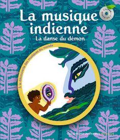 La musique indienne - À la découverte des musiques du monde - Mes Premières Découvertes de la Musique,