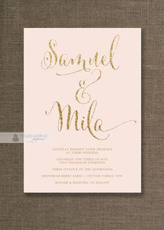 Blush Pink & Gold Wedding Invitation Gold Glitter Modern Script Names Classic Glam FREE PRIORITY SHIPPING or DiY Printable - Mila by digibuddhaPaperie on Etsy https://www.etsy.com/listing/179131467/blush-pink-gold-wedding-invitation-gold
