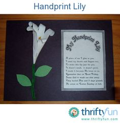 This is a guide about making a handprint lily. Try making this Easter variation of using children's handprints for crafts.