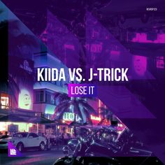 KIIDA & J-Trick - Lose It by Revealed Recordings