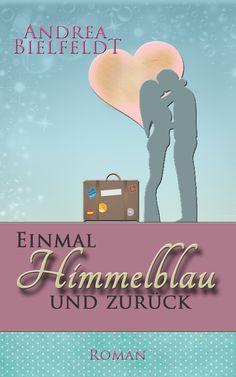 Einmal Himmelblau und zurück - lese in die 99.te Seite des Buches hinein.  Auf www.seite-99.de
