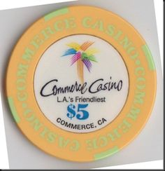 This five dollar chip is from the Commerce Casino in Commerce, California. These chips are typically used in 20/40 limit hold 'em games.