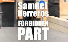Samuel Herreros 'Forbidden Part'