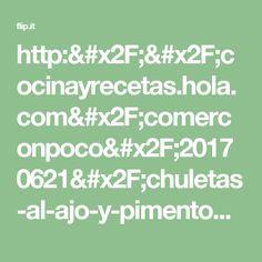 http://cocinayrecetas.hola.com/comerconpoco/20170621/chuletas-al-ajo-y-pimenton/