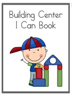 "FREEBIE ""I Can"" booklet for blocks/building center. Help give your kiddos an idea of what they can create in the blocks/building center."