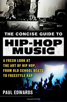 The Concise Guide to Hip-Hop Music EPUB PDF, PDF, Music, Hip-Hop Music, Hip Hop, Guide to, Guide, EPUB, Concise, Magesy.be