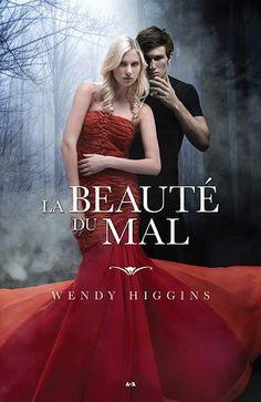 La Beauté du mal #01 - WENDY HIGGINS