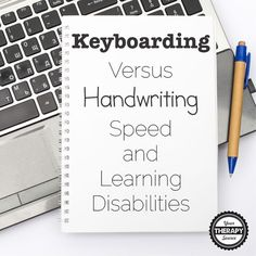 Computers & Education published research investigating keyboarding versus handwriting speed and learning disabilities. Read more at YourTherapySource.