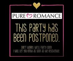 Canceled party pure romance Facebook Book, Facebook Party, Small Business Marketing, Online Business, Marketing Ideas, Pure Romance Party, Pure Romance Consultant, Passion Parties, Birthday Posts