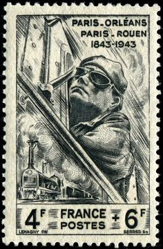 Locomotive engineer at controls of modern streamliner & an early locomotive, semi-postal stamp designed by Paul-Pierre Lemagny, and issued by France on August 14, 1944 to celebrate the centenary of the Paris-Orléans and Paris-Rouen railways, Scott No. B178, Y&T No. 618.