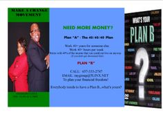 A plan to change your plan A to PLAN B!