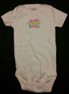 """Daddy makes me smile"" onesie :)"