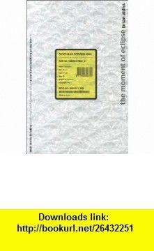 Moment Of Eclipse (9780755100798) Brian Wilson Aldiss , ISBN-10: 0755100794  , ISBN-13: 978-0755100798 ,  , tutorials , pdf , ebook , torrent , downloads , rapidshare , filesonic , hotfile , megaupload , fileserve