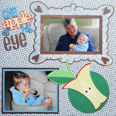 Girl with Grandpa scrapbook page with an Apple Core and the word Apple from Cricut's Preserves