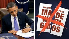 President Obama signs bill that forever exempts Big Food from placing GMO labels on food packages