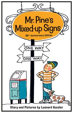 55th Anniversary Edition of Mr Pine's Mixed-Up Signs, now in paperback! #185 of 240 Reasons to Celebrate America! From Time Magazine, July, 2016