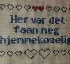 Geriljabroderi - her var det faan meg hjemmekoselig Funny Embroidery, Cross Stitch Embroidery, Cross Stitch Patterns, Craft Projects, Sewing Projects, Funny Games, Knit Crochet, Diy And Crafts, Geek Stuff