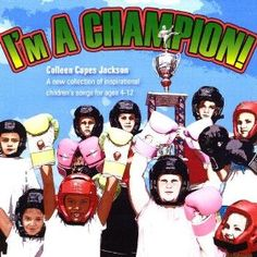 I'm A Champion, an original collection of inspirational children's songs great for children's church, VBS, camp, Sunday school, choir and family listening. Songwriter Colleen Capes Jackson
