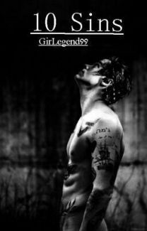 Ten Sins || Harry Styles a.u. #Wattys2015 by GirLegend99