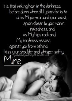 Mine... yes you are!!!