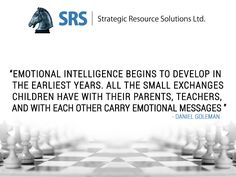 Emotional intelligence begins to develop in the earliest years. All the small exchanges children have with their parents, teachers, and with each other carry emotional messages. - Daniel Goleman