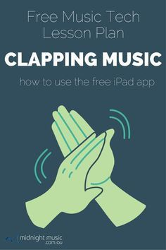 Clapping Music [Free Music Tech Lesson Plan] Free Music Tech Lesson Plan – Clapping Music: how to use the free iPad app with your students Ipad App, Middle School Music, Music Lesson Plans, Teaching Music, Preschool Music Lessons, Music Therapy Activities, Music Education Games, Elementary Music Lessons, Music Lessons For Kids