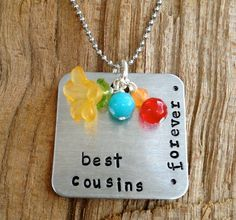 Gonna need a couple of these.  Hand Stamped Best Cousins Forever Necklace by sosobellatoo on Etsy, $15.00